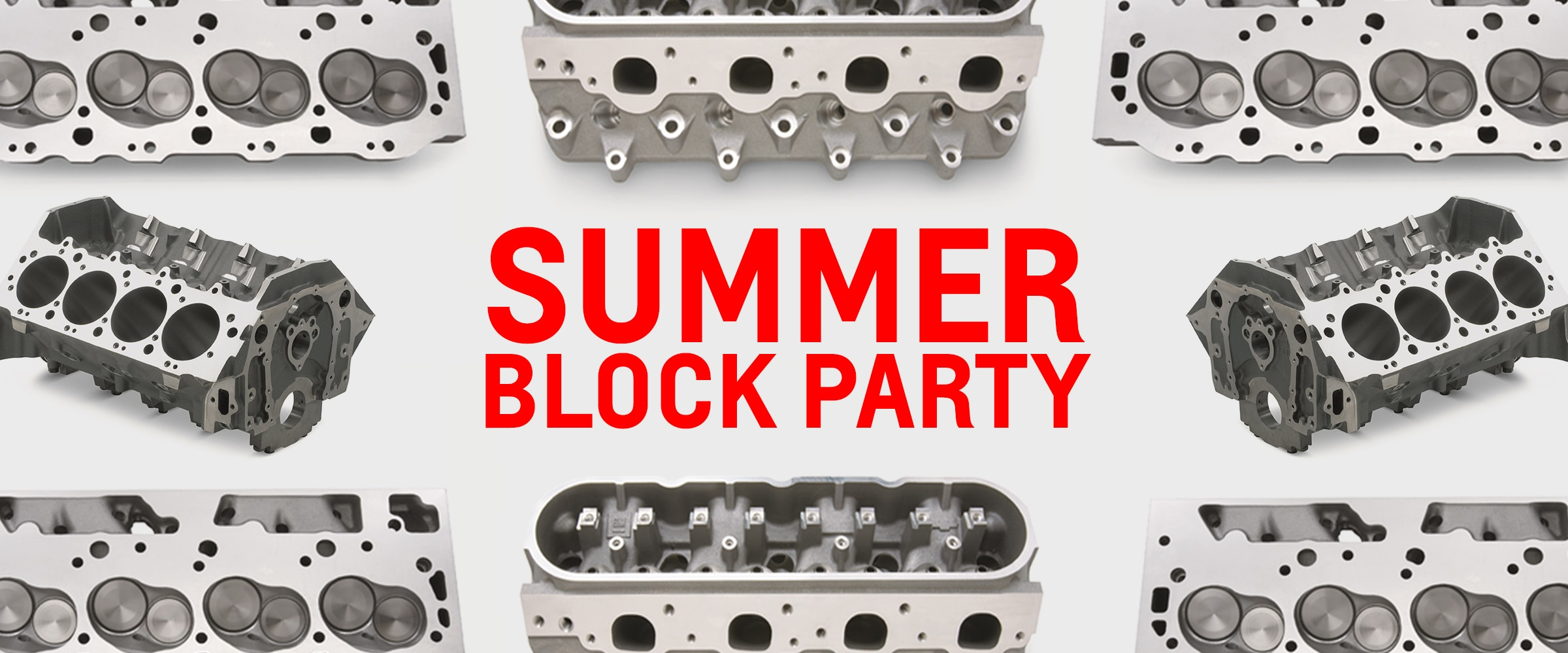 arts, Chevy, Chevrolet, Chevrolet Performance, Engines, Engine Components, Engine Parts, Blocks, Engine Blocks, Heads, Cylinder Heads, Offers, Rebates, Summer Block Party