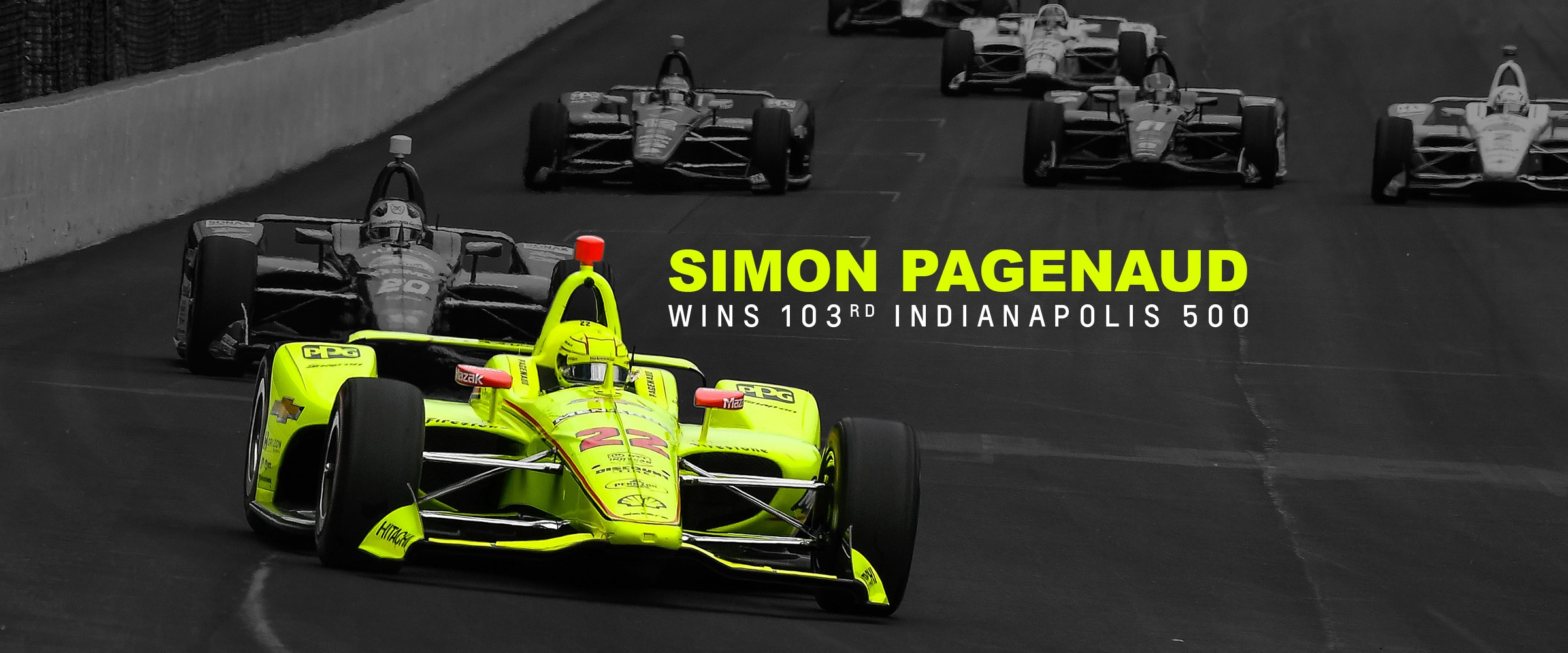 Racing, Motorsports, Chevy, Chevrolet, Chevrolet Performance, IndyCar, Indy 500, Indianapolis 500, Indianapolis Motor Speedway, Greatest Spectacle in Racing, Brickyard, Team Chevy, Team Penske, Simon Pagenaud
